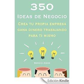 50 Ideas de Negocio_Crea tu propia empresa y gana dinero trabajando para ti mismo