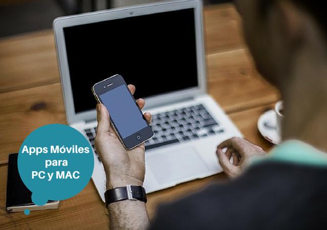 Apps Móviles para PC y MAC