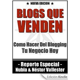 Blogs Que Venden_ Como Hacer Del Blogging Tu Negocio Hoy Por Internet