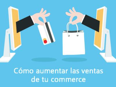 Cómo aumentar las ventas de tu ecommerce en el 2018