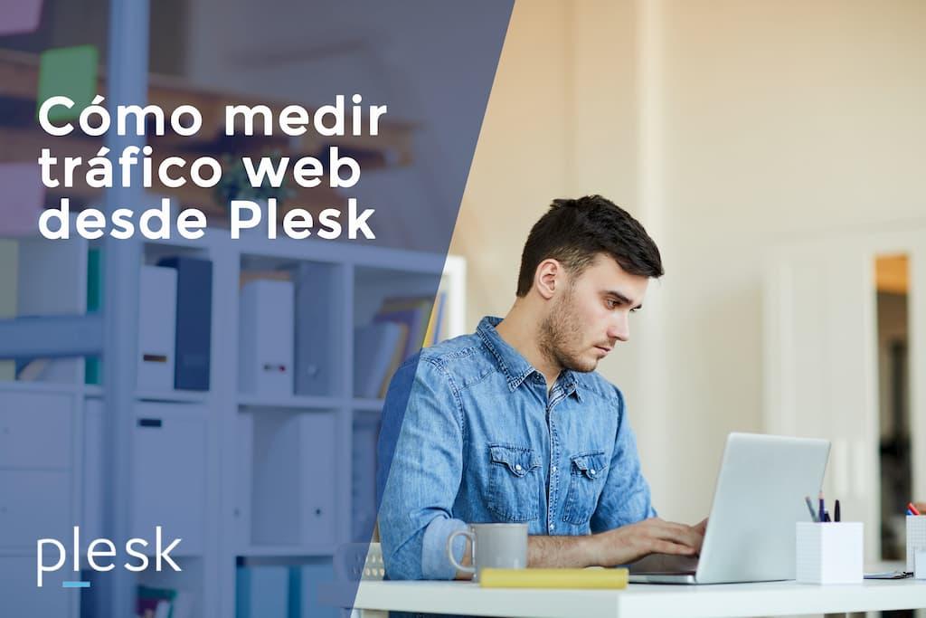 Cómo medir tráfico web desde Panel Plesk