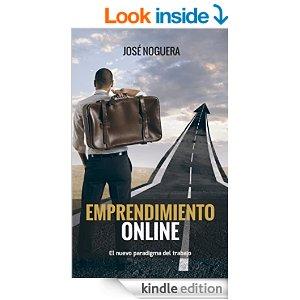 Emprendimiento Online: El nuevo paradigma del trabajo