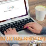 Guía SEO para principiantes (Parte 9): Cómo hacer el análisis on-page de tu web