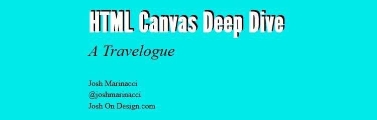 HTML Canvas Deep Dive