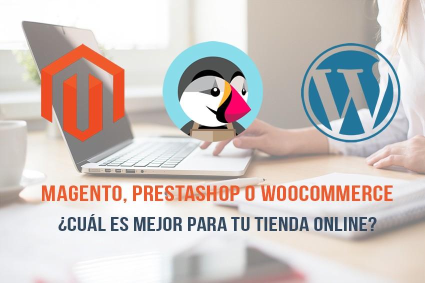 Magento, PrestaShop o WooCommerce