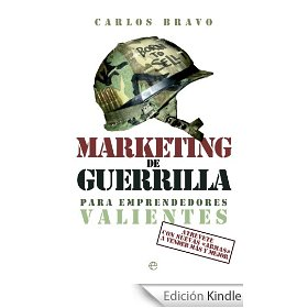 Marketing de guerrilla para emprendedores valientes