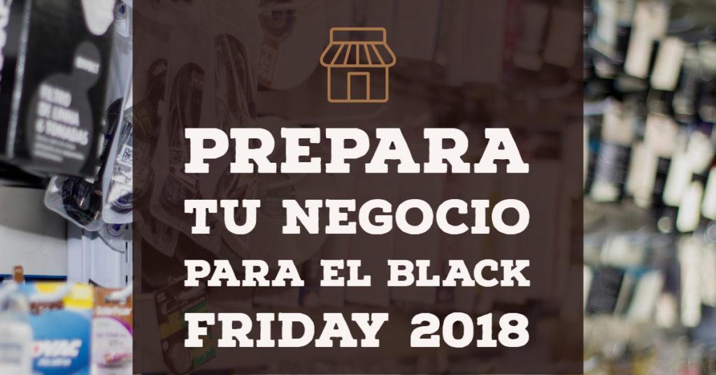 Prepara tu negocio para el Black Friday 2018