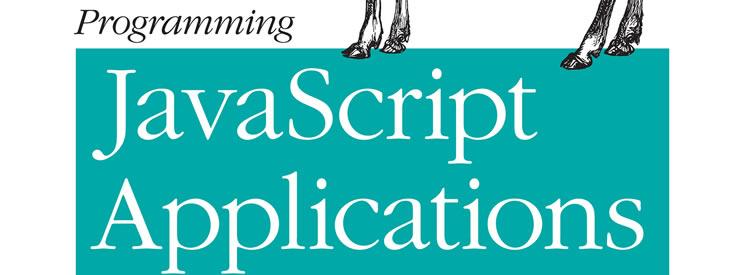 Programming JavaScript Applications by Eric Elliott