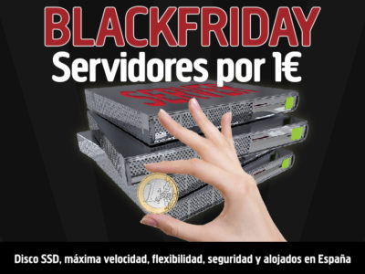 Oferta Black Friday IMBATIBLE ¡Servidores por 1€!