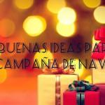 5 buenas ideas para preparar tu campaña de Navidad