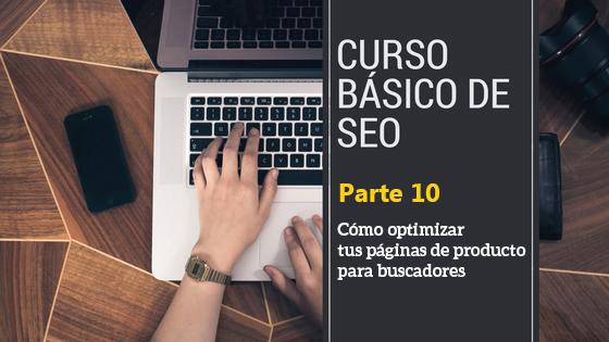 curso-seo-para-principiantes-Cómo optimizar páginas de producto para buscadores