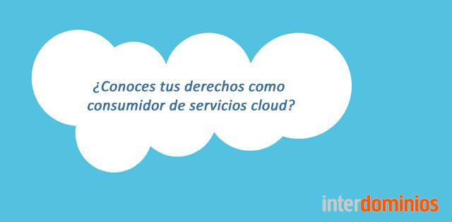 derechos del consumidor de servicios cloud