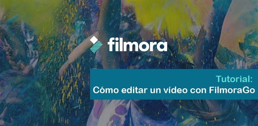Tutorial Edición de vídeo con filmoraGo