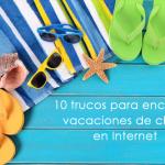 10 trucos para encontrar vacaciones baratas en Internet
